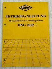 Cedima HM BSP Hydraulikmotoren Bohrspindeln Bedienungsanleitung Ersatzteilliste
