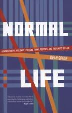 Normal Life: Administrative Violence, Critical Trans Politics and the Limits of