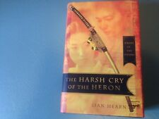Harsh Cry of the Heron by Lian Hearn  2006 HB/DJ First Edition Like NEW