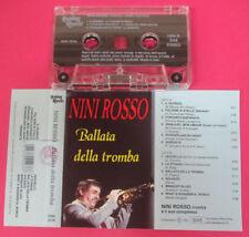 MC NINI ROSSO Ballata della tromba 1991 italy REPLAY MUSIC RMK 2036 no cd lp*vhs