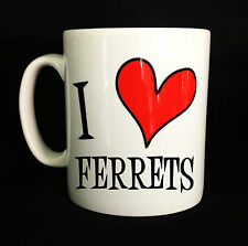 NEW I LOVE HEART FERRETS GIFT MUG CUP PRESENT LOVER KEEPING CAGE FERRET GIFTS
