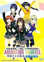 Schoolgirl Strikers Animation Channel (Chapter 1- 13 End) ~ All Region ~ New ~