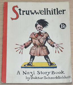 STRUWWELHITLER by Schrecklichkeit - Original WW2 Parody Satire - Published 1941
