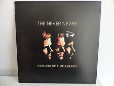 THE NEVER NEVER These aint no purple hearts HH666 33