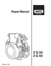 More details for hatz engine 2 g 30 40 workshop service repair manual reprint comb bound 1994