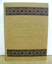 Oriental Rugs Antique and Modern by Walter A. Hawley 1937 Hardcover New Edition
