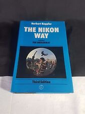 The Nikon Way (1982 Third Edition), Herbert Keppler