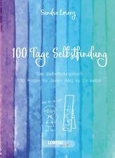 100 Tage Selbstfindung - Das Selbstfindungsbuch mit 100 Fragen von Sandra Lorenz