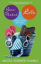 Bare-Naked Lola (A Lola Cruz Mystery)-ExLibrary