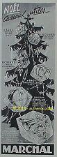 PUBLICITE MARCHAL SAPIN DE NOEL CADEAUX 520 BOUGIE BOBINE 640 DE 1952 FRENCH AD