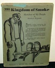 The Kingdom of Smoke Sketches of My People Stanley Kimmel SIGNED & NUMBERED 1932
