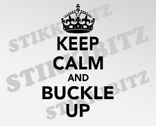 Keep Calm & Buckle Up Jeep Land Rover 4x4 Off Road Car Window Sticker SBBU24