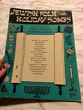 Jewish Folk and Holiday Songs John Schaum Piano Organ 1967 Easy Intermediate