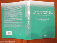 Tutela civile e penale della sicurezza del lavoro Adriano Padula Cedam 2003 p656