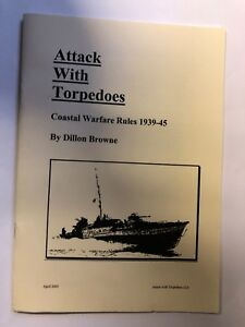ATTACK WITH TORPEDOES , COASTAL WARFARE RULES 1939-45 - A5 PAMPHLET