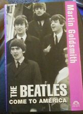 Turning Points: The Beatles Come to America  by Martin Goldsmith (2004, HC) VG