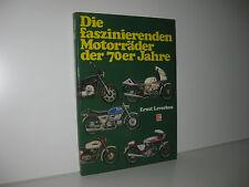 Die faszinierenden Motorräder der 70er Jahre - Leverkus - Motorbuch Erstauflage