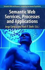 NEW Semantic Web Services, Processes and Applications (Semantic Web and Beyond)