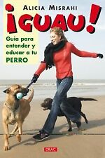 Wow. a guide for understanding and educate your dog. Expedited shipping (spain)