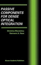 Passive Components for Dense Optical Integration by Manolatou, Haus New-,
