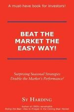 Beat the Market the Easy Way! (Hardback or Cased Book)