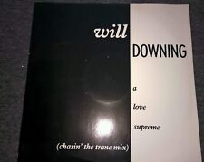 """WILL DOWNING a love supreme 12 BRX 90 uk 4th and broadway 1988 12"""" PS EX/EX"""