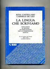Castellaro-De Leo # LA LINGUA CHE SCRIVIAMO # SEI 1984