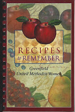 *GREENFIELD MA 2004 FIRST UNITED METHODIST CHURCH COOK BOOK *RECIPES TO REMEMBER
