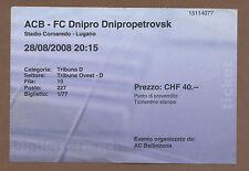 Orig.Ticket   Europa League 08/09   AC BELLINZONA - DNIPRO DNIPROPETROVSK !!