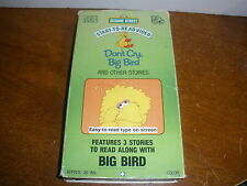Sesame Street Start-to-Read Video DON'T CRY, BIG BIRD (VHS, 1991). 3 STORIES