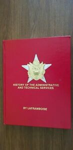 HISTORY OF THE US ARMY ADMINISTRATIVE AND TECHNICAL SERVICES  -  Laframboise