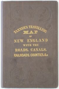 Original 1846 Tanner Pocket Map NEW ENGLAND Land Grants Canals Railroads Phyfe
