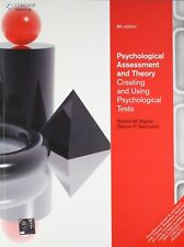 Psychological Assessment and Theory: Creating and Using Psychological Tests