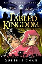 Fabled Kingdom [Book 1] Bk. 1 by Queenie Chan (2015, Paperback)