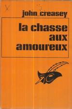 JOHN CREASEY LA CHASSE AUX AMOUREUX