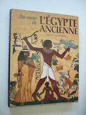 AU COEUR DE L'EGYPTE ANCIENNE   TBE