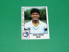 PANINI FOOTBALL FOOT 90 N°276 JEAN-PIERRE BADE RACING PARIS 1 1989-1990