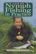 Nymph Fishing in Practice by Oliver Kite (Hardback, 2000)