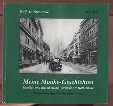 W.D.Brennecke Meine Monke Geschichten Band 2 Alt Halberstadt Historische Abb.