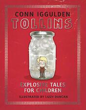 Tollins: Explosive Tales for Children by Conn Iggulden (Hardback, 2009)