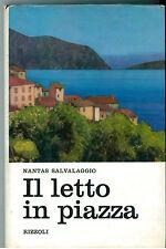 SALVALAGGIO NANTAS IL LETTO IN PIAZZA RIZZOLI 1968 I° EDIZ. ITALIANI E STRANIERI