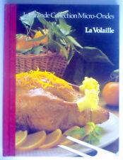 LIVRE DE RECETTES AU MICRO-ONDES DE 1987, LA VOLAILLE No.1, ILLUSTRÉ