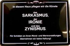Blechschild Schild 20x30cm - In diesem Haus Ironie Sarkasmus Zynismus Spruch