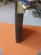 Deadlines: the Tragic Memoirs of a News-Room SMITH, Henry Justin SIGNED 1922