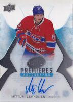 16-17 UD Ice Artturi Lehkonen /299 Auto Rookie Premieres Canadiens 2016