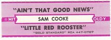 Juke Box Strip SAM COOKE - AIN'T THAT GOOD NEWS / LITTLE RED ROOSTER