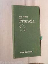 FRANCIA Escluso Parigi e dintorni TCI Guida d Europa 1963 Viaggi Itinerari di e