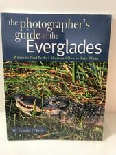 The Photographer's Guide To The Everglades Paperback New Sealed