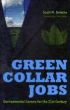 Green Collar Jobs: Environmental Careers for the 21st Century, Deitche, Scott M.