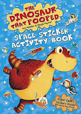 The Dinosaur that Pooped Space Sticker Activity Book - BRAND NEW   A26